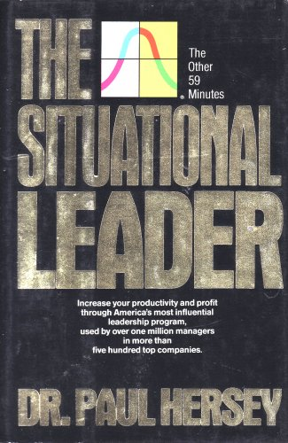9780446513425: The Situational Leader: The Other Fifty-Nine Minutes