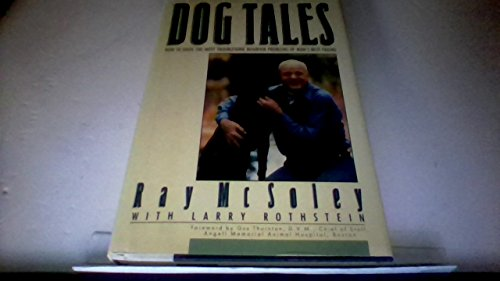 9780446513531: Dog Tales: How to Solve the Most Troublesome Behavior Problems of Man's Best Friend