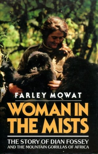 9780446513609: Woman in the Mists: The Story of Dian Fossey and the Mountain Gorillas of Africa