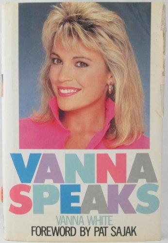Vanna Speaks: White, Vanna; Romanowski, Patricia