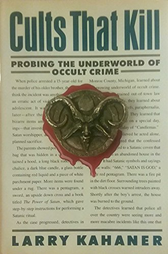 9780446513753: Cults That Kill: Probing the Underworld of Occult Crime
