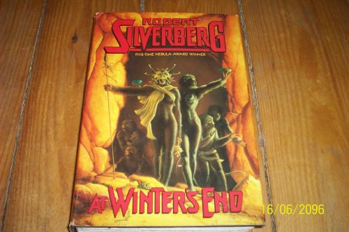 At Winter's End: **Signed**: Silverberg, Robert
