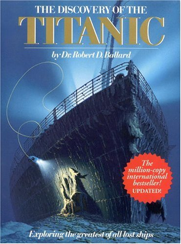 9780446513852: Discovery Of The Titanic (Exploring The Greatest Of All Lost Ships)
