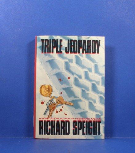 Triple Jeopardy: Speight, Richard