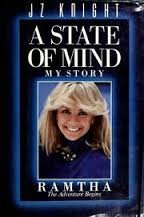 A State of Mind: My Story (Ramtha: The Adventure Begins)