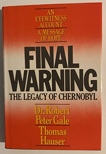 9780446514095: Final Warning: The Legacy of Chernobyl