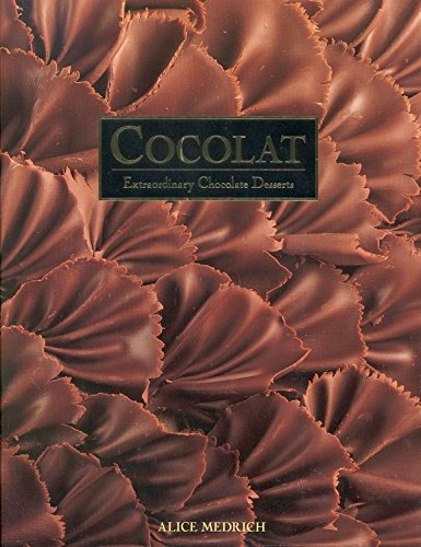 9780446514194: Cocolat: Extraordinary Chocolate Desserts