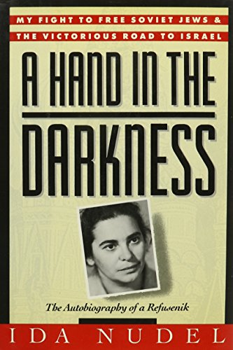 A Hand in the Darkness; The Autobiography of a Refusenik