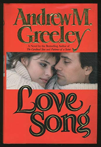 Love Song: Andrew M. Greeley