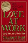 Love at Work: Margaret Kent, Robert