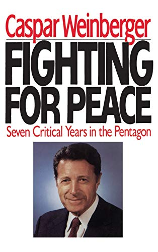 9780446514811: Fighting for Peace: Seven Critical Years in the Pentagon