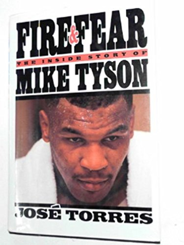 9780446514859: Fire and Fear: The Inside Story of Mike Tyson
