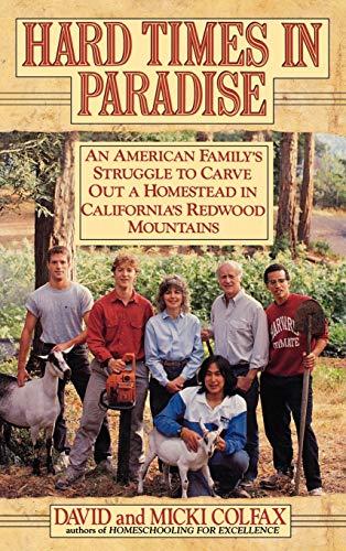 Hard Times in Paradise: Colfax, David; Colfax, Micki
