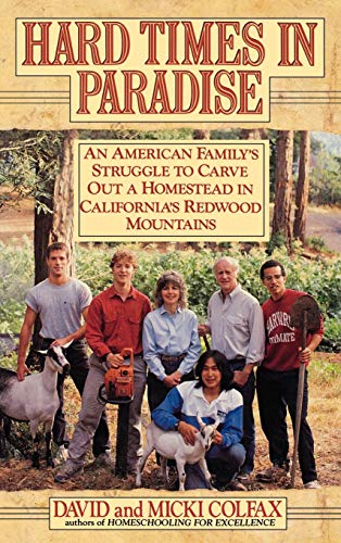 Hard Times in Paradise : An American: Micki Colfax and