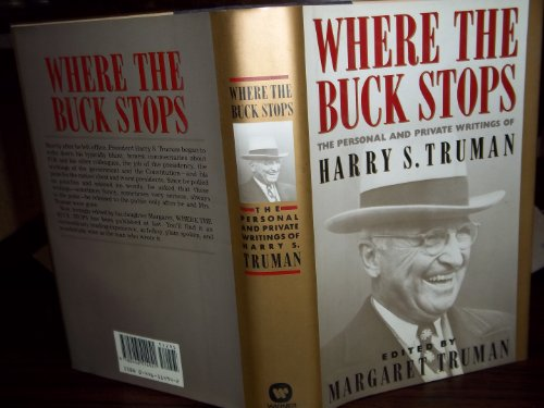 Where the Buck Stops : The Personal: Harry S. Truman