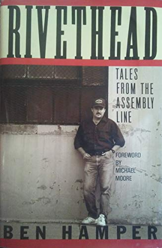 9780446515016: Rivethead: Tales from the Assembly Line