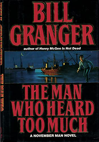 Man Who Heard Too Much: The Tenth: Granger, Bill