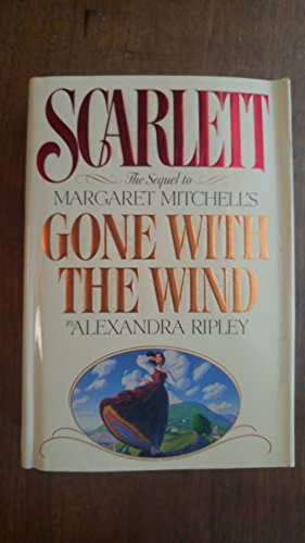 9780446515078: Scarlett: The Sequel to Margaret Mitchell's Gone With the Wind