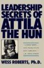 9780446515160: Leadership Secrets of Attila the Hun