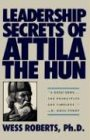 9780446515160: Leadership Secrets of Attila the Hun