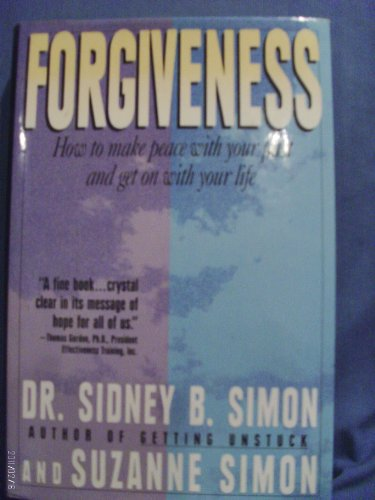 9780446515177: Forgiveness: How to Make Peace With Your Past and Get on With Your Life