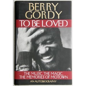 To Be Loved: Berry Gordy