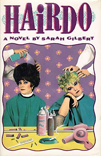 Hairdo: Gilbert, Sarah