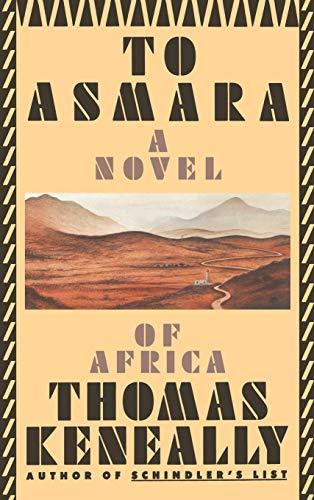 To Asmara: Keneally, Thomas