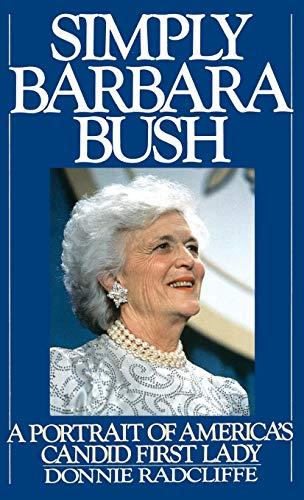 9780446515535: Simply Barbara Bush: A Portrait of America's Candid First Lady