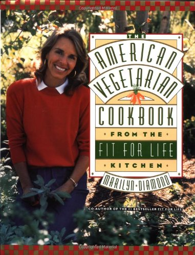9780446515610: The American Vegetarian Cookbook from the Fit for Life Kitchen