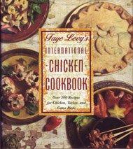 9780446515696: Faye Levy's International Chicken Cookbook