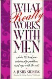 9780446515733: What Really Works With Men: Solve 95% of Your Relationship Problems (And Cope With the Rest)