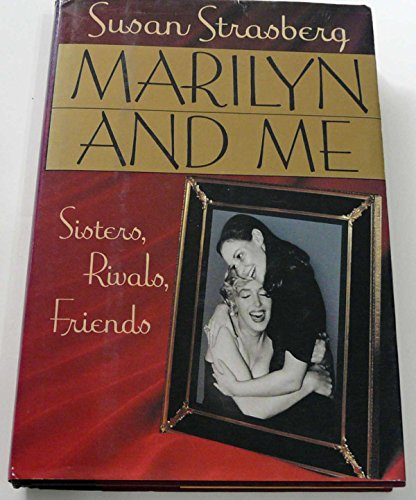 9780446515924: Marilyn and Me: Sisters, Rivals, Friends