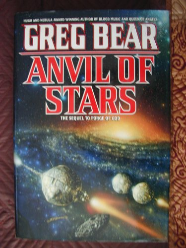 9780446516013: Anvil of Stars: The Sequel to Forge of God