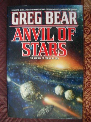 THE ANVIL OF STARS: Bear, Greg.