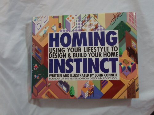 9780446516075: Homing Instinct: Using Your Lifestyle to Design and Build Your Home