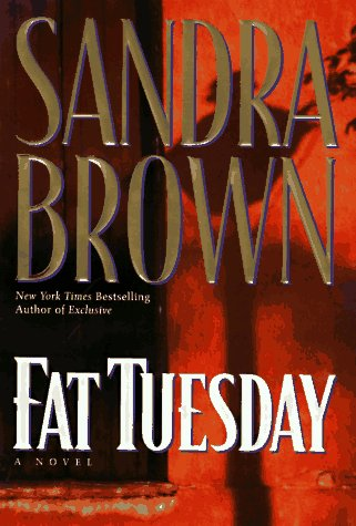 Fat Tuesday: Brown, Sandra