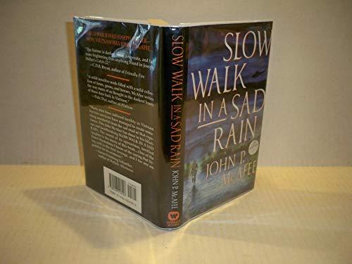 Slow Walk in a Sad Rain: McAfee, John P.