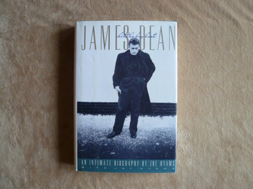 James Dean: Little Boy Lost: An Intimate Biography