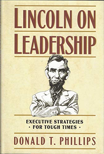 9780446516464: Lincoln on Leadership: Executive Strategies for Tough Times