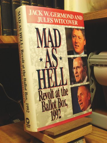 [signed] Mad As Hell: Revolt at the Ballot Box, 1992