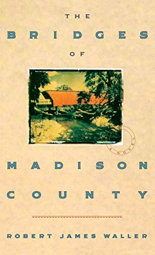 9780446516525: The Bridges of Madison County