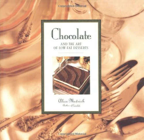 9780446516662: Chocolate and the Art of Low-Fat Desserts