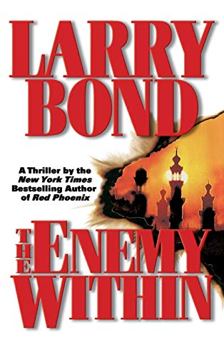 The Enemy Within: Bond, Larry; Larkin, Patrick