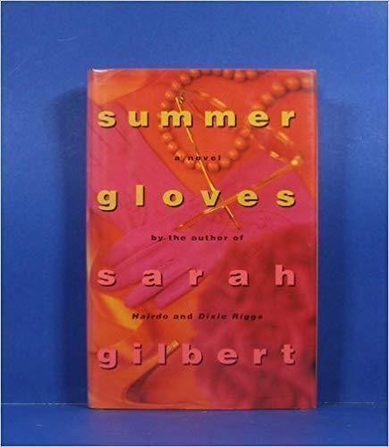 9780446516891: Summer Gloves
