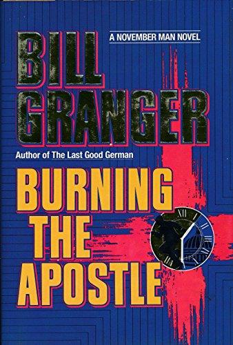 Burning the Apostle: Granger, Bill
