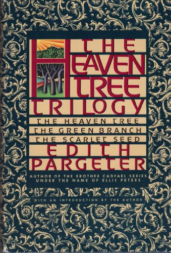 9780446517089: The Heaven Tree Trilogy (The Heaven Tree / The Green Branch / The Scarlet Seed)