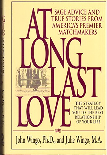 At Long Last Love: Sage Advice and: Wingo, John; Wingo,