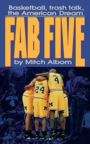 9780446517348: The Fab Five: Basketball Trash Talk the American Dream
