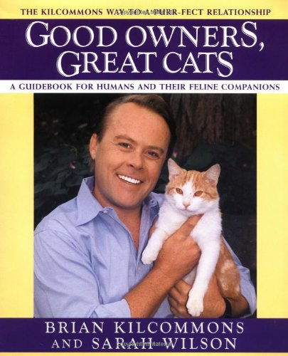 9780446518079: Good Owners, Great Cats